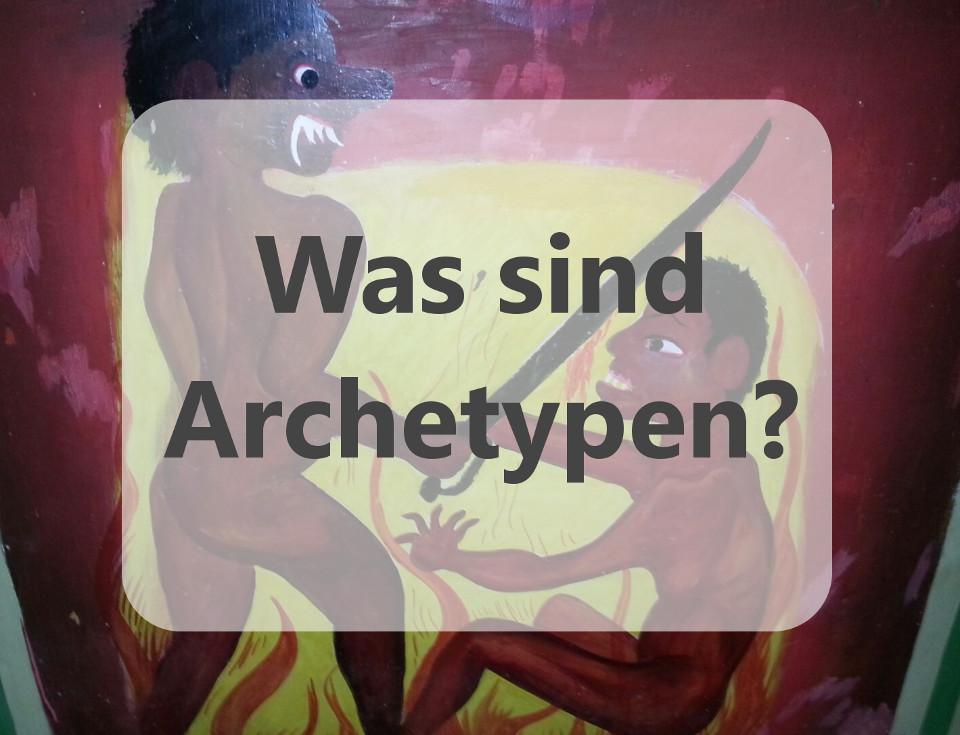 Kampfszene Was sind Archetypen