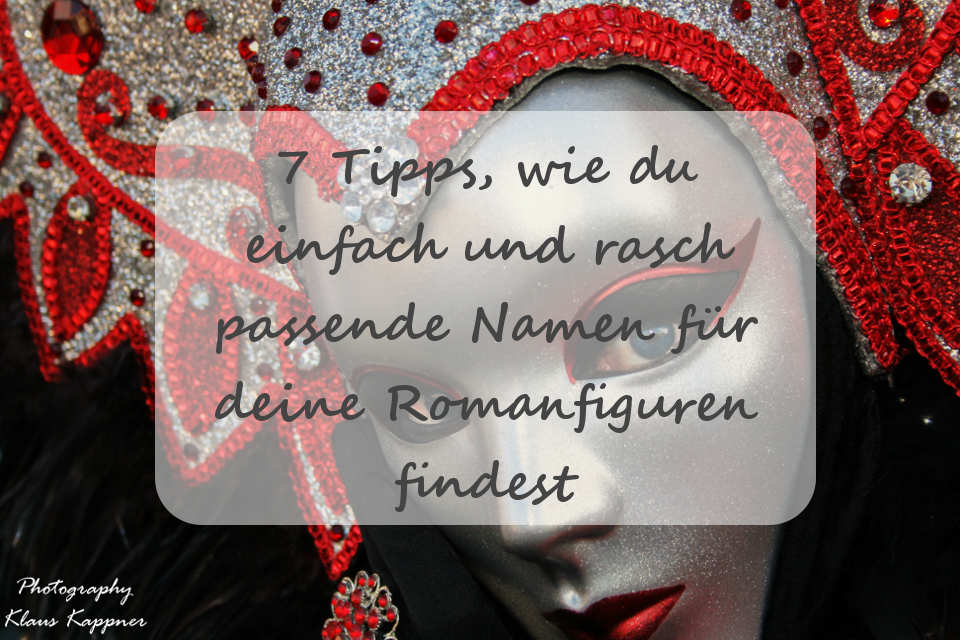 Venezianische Maske - passende Namen für deine Romanfigur