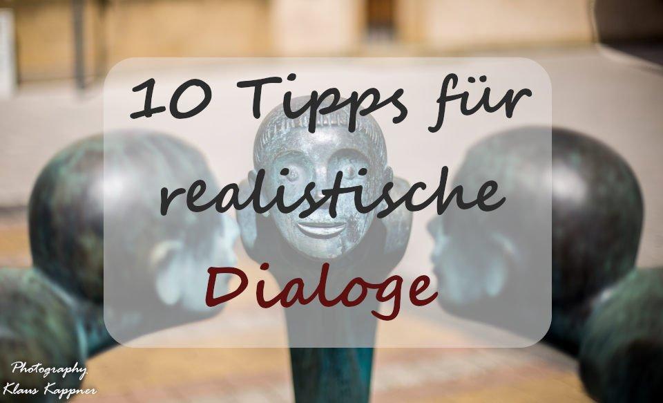 10 Tipps für realistische Dialoge