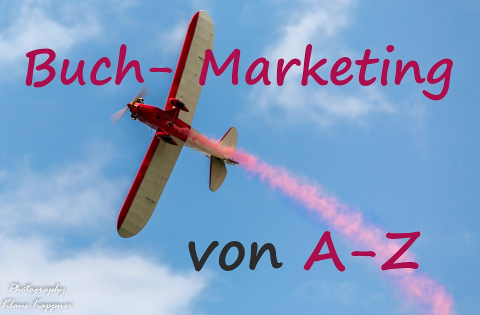 Buch-Marketing von A-Z