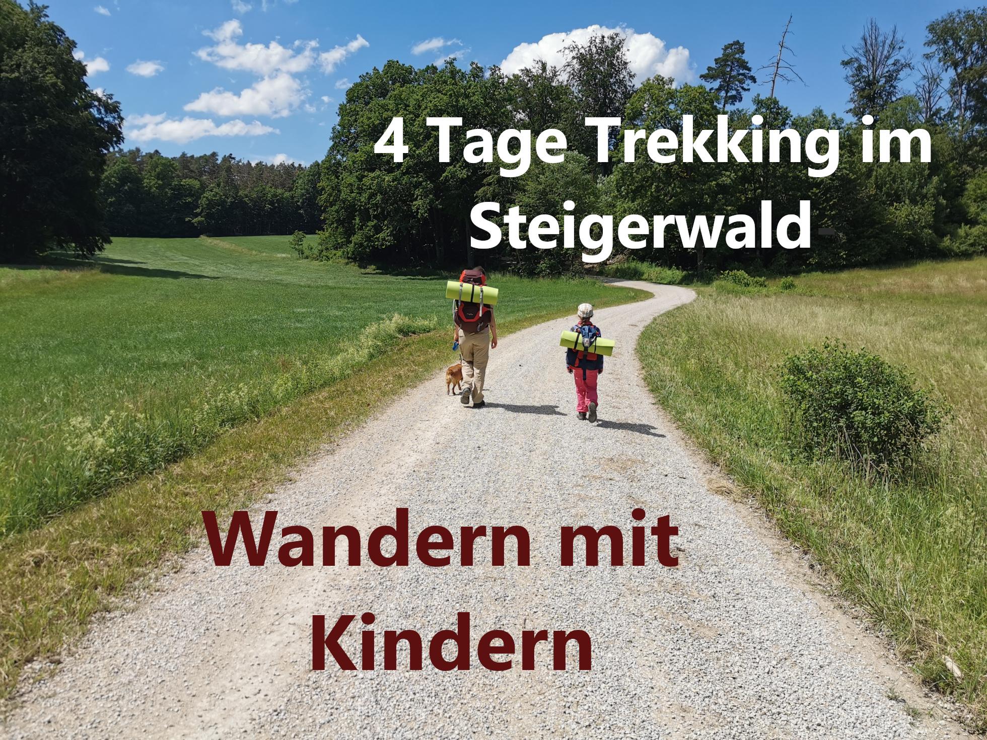Wandern mit Kindern - 4 Tage Trekking im Steigerwald