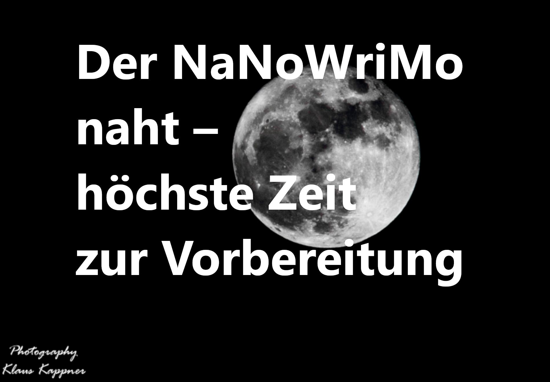 Vollmond Der NaNoWriMo naht – Zeit, Vorbereitung zu treffen